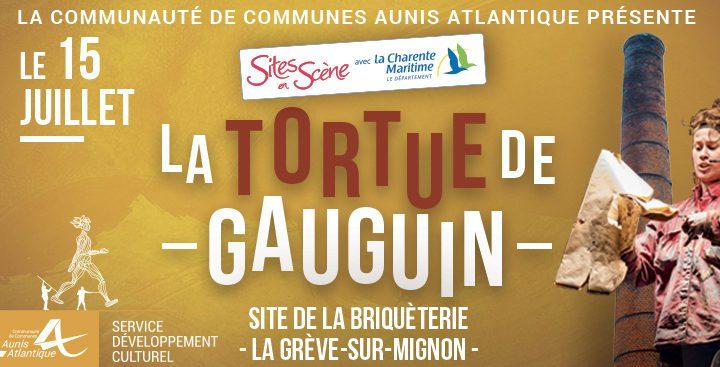 """Site en scène """"La tortue de Gauguin"""" 15 juillet à la briqueterie"""