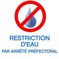 ARRÊTÉ de Restriction d'eau
